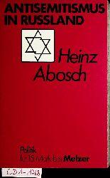 Abosch, Heinz:  Antisemitismus in Rußland : eine Analyse und Dokumentation zum sowjetischen Antisemitismus