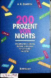 Dewdney, Alexander K.:  200 Prozent von nichts : die geheimen Tricks der Statistik und andere Schwindeleien mit Zahlen Aus dem Amerikan. von Michael Zillgitt