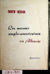 Hoxha, Enver:  Les mene´es anglo-ame´ricaines en Albanie : Souvenirs.