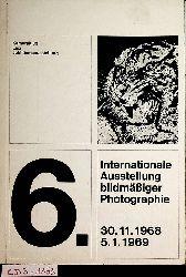 6. Internationale Ausstellung bildmäßiger Photographie linz 1968 / Veranstalter Kameraklub Linz Wolfgang Gurlitt Museum 30. November 1968 bis 5. Jänner 1969