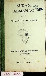 Sudan almanac 1958.  compiled in the Information Office of the Republic of Sudan.