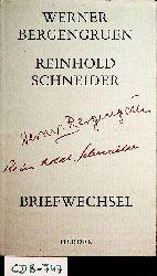 Bergengruen, Werner / Schneider, Reinhold / Hackelsberger-Bergengruen, N. Luise (Hg.):  Briefwechsel. Mit zwei Handschriftenproben, drei Abbildungen und einem Nachwort.