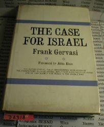 Gervasi, Frank:  The Case for Israel.