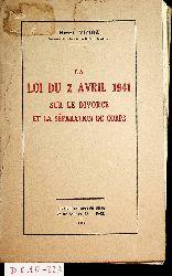 Vizioz, Henri:  La Loi du 2 avril 1941 sur le divorce et la séparation de corps