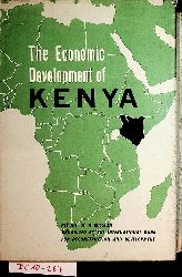 The economic development of Kenya : Report of a mission organized by the International Bank for Reconstruction and development at the Request of the Governments of Kenya and the United Kingdom