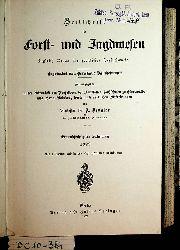 Dengler A.(Hrsg.)  Zeitschrift für Forst-und Jagdwesen. Zugleich Organ für forstliches Versuchswesen. 61. Jahrgang 1929 komplett