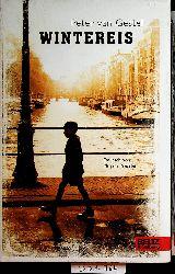 Gestel, Peter van:  Wintereis. Roman  [Aus dem Niederländ. ... von Mirjam Pressler]