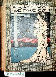 Margueritte, Paul und Viktor (Margueritte, Paul / Margueritte, Victor):  Zwei Frauenleben. Einzig autorisierte Übersetzung aus dem Französischen.