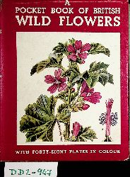 Hall, Carles A.:  A Pocket-Book of British Wild Flowers.