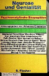 Cremerius, Johannes:  Neurose und Genialität : psychoanalytische Biographien / hrsg. und eingel. von Johannes Cremerius