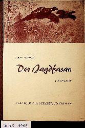 Bruns, Hans:  Der Jagdfasan. Einbürgerung und Aufzucht als Jagdwild im Pacht- und Eigenjagdrevier