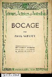 Ginisty, Paul:  Bocage. Documents et anecdotes publiés sous la direction de M. Louis Schneider