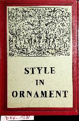 Evans, Joan:  Style in Ornament.