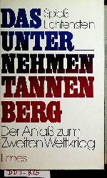 Spiess, Alfred ; Lichtenstein, Heiner:  Das Unternehmen Tannenberg. [der Anlaß zum zweiten Weltkrieg] Mit e. Vorw. v. Robert M. W. Kempner