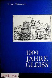 Wimmer, Erwin:  1000 [Tausend] Jahre Gleiß