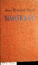 Bloch, Jean-Richard:  Simler & Co. Übertragen durch Paul Aman.