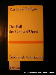 Radiguet, Raymond:  Der Ball des Comte d