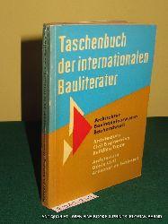 Taschenbuch der internationalen Bauliteratur  Bearb. vom Dt. Bauzentrum e.V., Köln