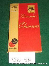 Béranger, Pierre-Jean de:  Chansons (=Les 100 chefs-d