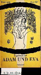 Twain, Mark:  (d.i. Samuel Langhorne Clemens):  Tagebuch von Adam und Eva [Dt. Übers. und Bearb. von Elisabeth Bach]