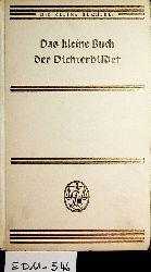Das kleine Buch der Dichterbilder. (= Die kleine Bücherei)