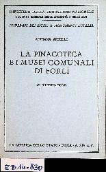 Arfelli , Adriana  La pinacoteca e i musei comunali di Forli :  (= Itinerari dei musei e monumenti d