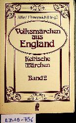 Ehrentreich, Alfred (Hrsg.):  Volksmärchen aus England - Band II: Keltische Märchen