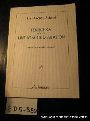 Andreas-Salomé, Lou:  Fénitchka. Suivi de Une longue dissipation.
