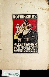 Homunkulus (d. i. Weil, Robert):  Aus meiner Werkstatt : (Sammelbändchen)