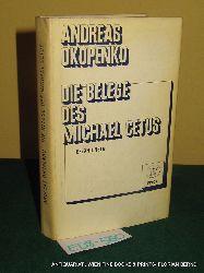 Okopenko, Andreas:  Die Belege des Michael Cetus. Erzählungen