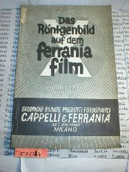 Das Röntgenbild auf dem Ferrania Film.