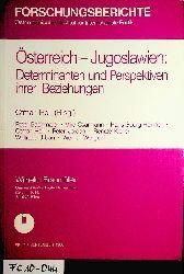 Höll, Otmar (Hrsg.). Peter Bachmaier:  Österreich - Jugoslawien. Determinanten und Perspektiven ihrer Beziehungen (=Forschungsberichte / Österreichisches Institut für Internationale Politik ; 10).