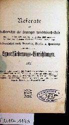 Referate der Studierenden der Leipziger Handelshochschule über die in der Zeit von 28. bis 31. Mai 1906 unter der Führung des Dozenten Robert Stern unternommene Studienfahrt nach Dresden, Berlin u. Hamburg zum Studium von Exportförderungs-Einrichtungen.