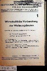 Triebel, Wolfgang; Schulze-Fielitz, Günther e. a.:  Bautechnische Merkhefte für den Wohnungsbau 1, 2, 3, 5, 6, 8, 9, 10, 11,12 in einem Band. (= Schriften der neuen Bauwelt)