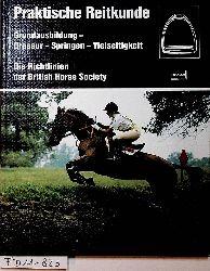 Kidd, Jane:  Praktische Reitkunde. Grundausbildung - Dressur - Springen - Vielseitigkeit. Die Richtlinien der British Horse Society (= Franckhs Reiterbibliothek).