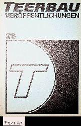 TEERBAU-VERÖFFENTLICHUNGEN Nr. 28 1981/82