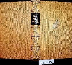 Lamb, Harold:  Alexander von Macedonien. Die Reise zum Ende der Welt.