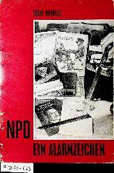 Hindels, Josef:  NPD [Nationaldemokratische Partei Deutschlands]. Ein Alarmzeichen.