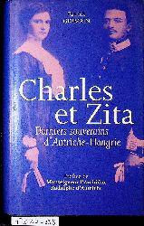 Germain, Patrick:  Charles et Zita. Deniers souverains d
