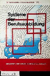Systeme der Berufsausbildung / Industrie- u. Handelskammer zu Lübeck (=Die Wirtschaft im Ostseeraum ; 1973)