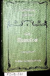 MONSALVAT. Neue Folge. Eine lyrische Blütenlese. Herausgegeben von Wilhelm Oehl. (=Gralsbücherei Band 18-19).