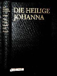 Die heilige Johanna Schiller, Shaw, Brecht, Claudel, Mell, Anouilh [hrsg. von Joachim Schondorff. Mit einem Vorw. von Peter Demetz] (=Theater der Jahrhunderte [4])