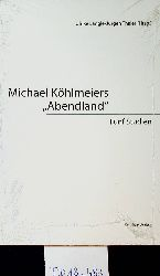 Längle, Ulrike [Hrsg.]  Michael Köhlmeiers Abendland