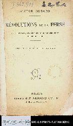 Bérard, Victor:  Révolutions de la Perse : les provinces, les peuples et le gouvernement du Roi des rois.