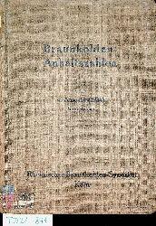 Braunkohlen-Anhaltszahlen. 4. Ausgabe (1934). Nachdruck
