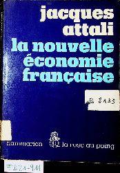 Attali, Jacques:  La Nouvelle Économie Française.