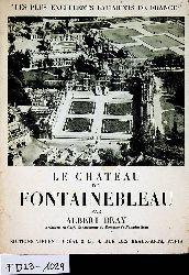 Bary, Albert:  LE CHATEAU DE FONTAINEBLEAU.