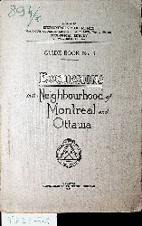 Excursions in the neighbourhood of Montreal and Ottawa. (=Guide Book No.3.).
