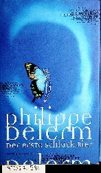 Delerm, Philippe:  Der erste Schluck Bier. [Aus dem Franz. von Hinrich Schmidt-Henkel]