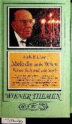 Láng, Attila E.:  Melodie aus Wien : Robert Stolz und sein Werk. (= Band der Reihe: Wiener Themen)
